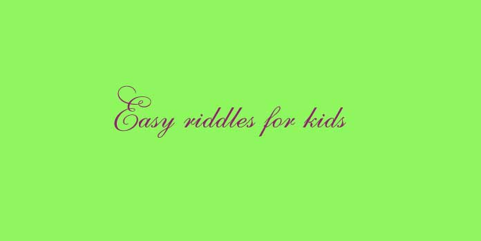 Easy riddles for kids