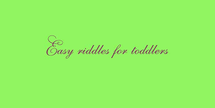 Easy riddles for toddlers