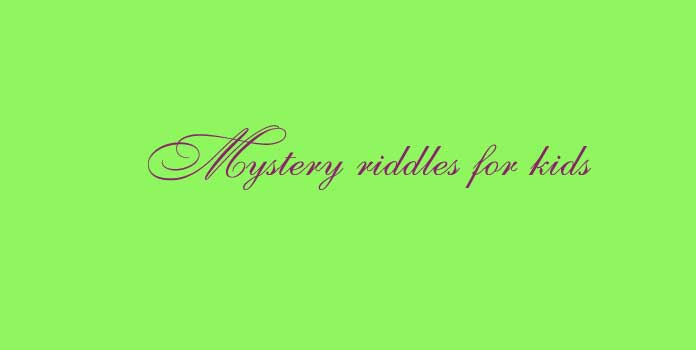 Mystery riddles for kids