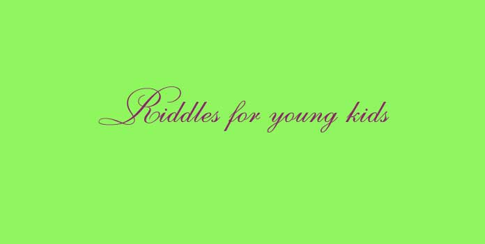 Riddles for young kids