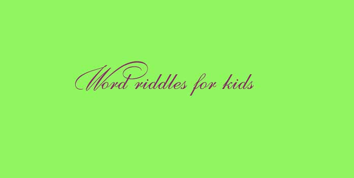 Word riddles for kids